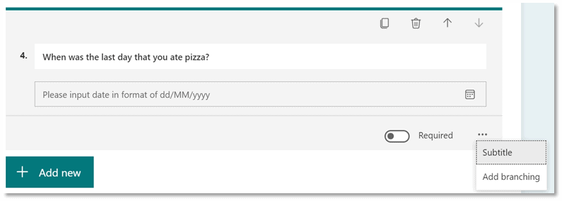Picture of a date question in MS Forms.  Question: When was the last day that you ate pizza?