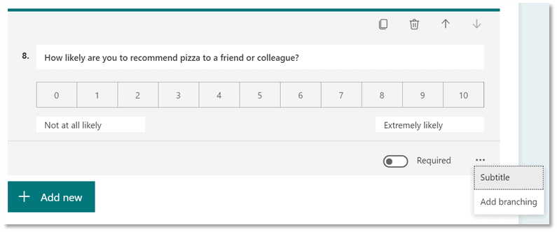 Picture of a net promoter score question in MS Forms.  Question: how likely are you to recommend pizza to a college or friend?